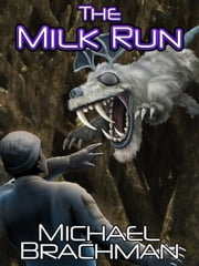 The Milk Run ebook by Michael Brachman