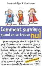 Comment survivre quand on se trouve nul ebook by Emmanuelle Rigon, Sylvie Baussier