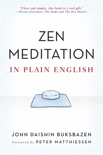 Zen Meditation in Plain English ebook by John Daishin Buksbazen