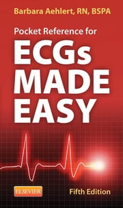 Pocket Reference for ECGs Made Easy ebook by Barbara J Aehlert