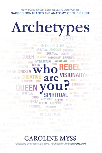 Archetypes ebook by Caroline Myss, Ph.D.