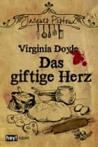 Das giftige Herz ebook by Virginia Doyle