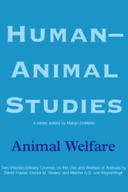 Human-Animal Studies: Animal Welfare ebook by Margo DeMello