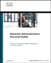 Network Administrators Survival Guide ebook by Anand Deveriya