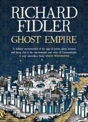 Ghost Empire ebook by Richard Fidler