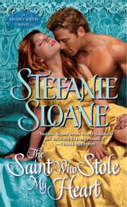 The Saint Who Stole My Heart - A Regency Rogues Novel ebook by Stefanie Sloane