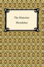 The Histories ebook by Herodotus