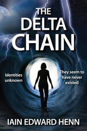 The Delta Chain ebook by Iain Edward Henn