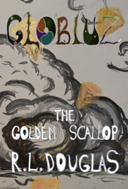 The Golden Scallop ebook by R.L. Douglas