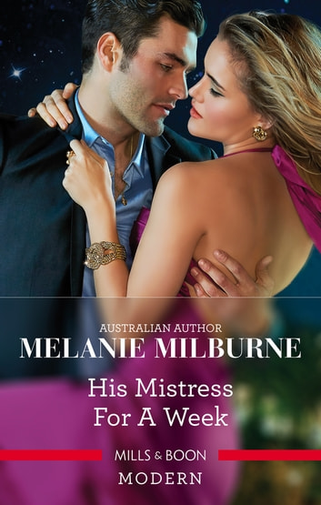 His Mistress For A Week 電子書 by Melanie Milburne