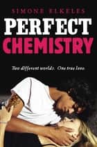 Perfect Chemistry ebook by