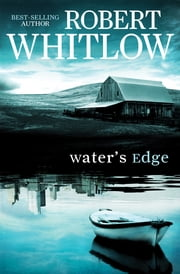 Water's Edge ebook by Robert Whitlow