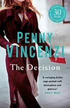 The Decision eBook by Penny Vincenzi