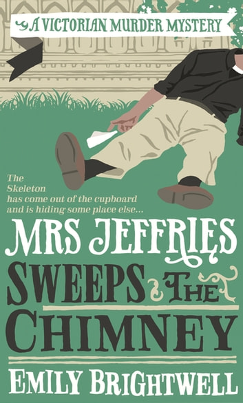 Mrs Jeffries Sweeps the Chimney ebook by Emily Brightwell
