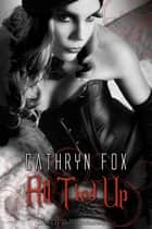 All Tied Up ebook by Cathryn Fox