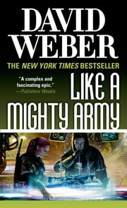 Like a Mighty Army - A Novel in the Safehold Series ebook by David Weber