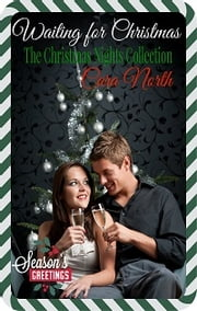 Waiting for Christmas - I Love My Marine: Office Editon Book 4 ebook by Cara North