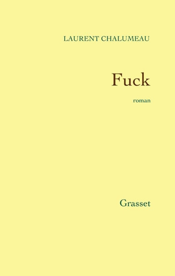 Fuck ebook by Laurent Chalumeau