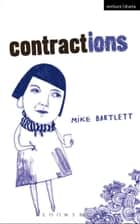 Contractions eBook by Mike Bartlett