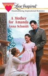 A Mother for Amanda ebook by Anna Schmidt