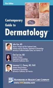 Contemporary Guide to Dermatology TM ebook by Koo, John