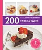200 Cakes & Bakes ebook by Sara Lewis