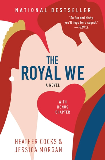 The Royal We ebook by Heather Cocks,Jessica Morgan