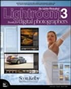 The Adobe Photoshop Lightroom 3 Book for Digital Photographers ebook by Scott Kelby