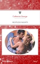 Restless Nights ebook by Catherine George