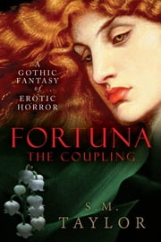 Fortuna: The Coupling ebook by S. M. Taylor