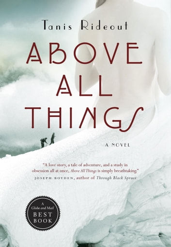 Above All Things ebook by Tanis Rideout