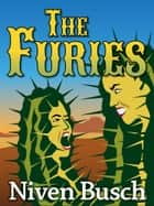 The Furies ebook by Niven Busch