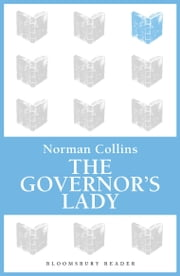 The Governor's Lady ebook by Norman Collins