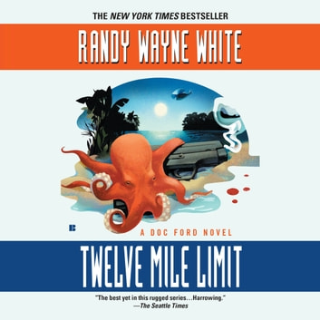 Twelve Mile Limit audiobook by Randy Wayne White