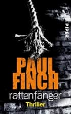 Rattenfänger - Thriller ebook by Paul Finch, Bärbel Arnold, Velten Arnold