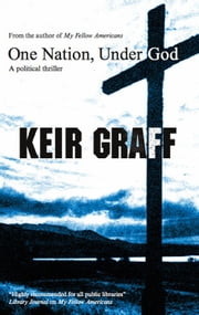 One Nation, Under God ebook by Keir Graff