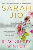 Blackberry Winter ebook by Sarah Jio