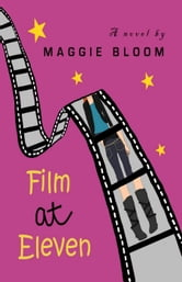 Film at Eleven - The Flora Fontain Files ebook by Maggie Bloom