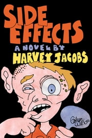 Side Effects ebook by Harvey Jacobs