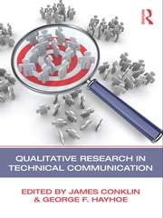 Qualitative Research in Technical Communication ebook by James Conklin,George F. Hayhoe