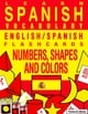 Learn Spanish Vocabulary: English/Spanish Flashcards - Numbers, Shapes and Colors ebook by Flashcard Ebooks