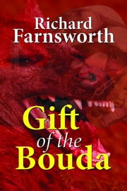Gift of the Bouda ebook by Richard Farnsworth
