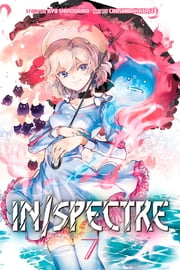In/Spectre - Volume 7 ebook by Chashiba Katase