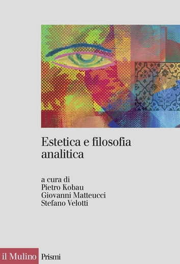 Estetica e filosofia analitica ebook by