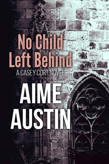 No Child Left Behind ebook by Aime Austin