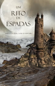 Um Rito De Espadas ebook by Morgan Rice