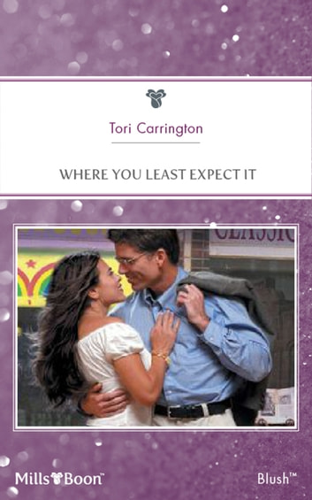 Where You Least Expect It ebook by Tori Carrington