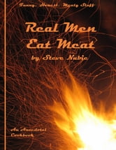 Real Men Eat Meat ebook by Steve Nubie