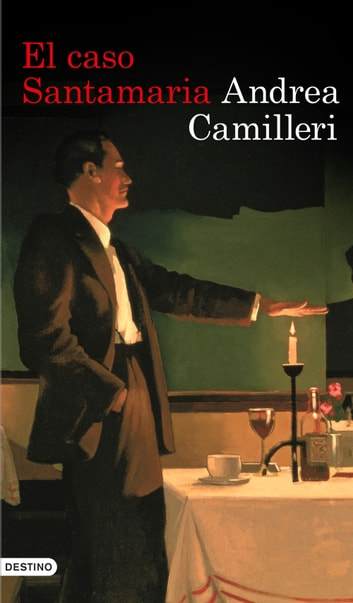 El caso Santamaria ebook by Andrea Camilleri