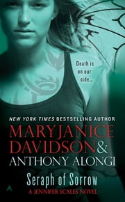 Seraph of Sorrow - A Jennifer Scales Novel ebook by MaryJanice Davidson,Anthony Alongi